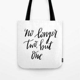 No Longer Two Tote Bag