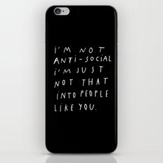 I AM NOT ANTI-SOCIAL iPhone & iPod Skin