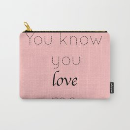 Gossip Girl: You know you love me - tvshow Carry-All Pouch
