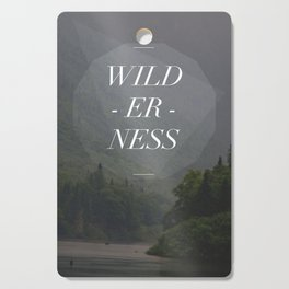 WILDERNESS — Cutting Board