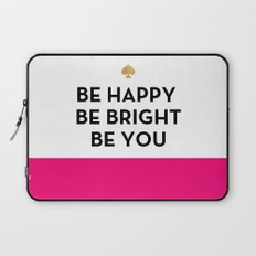 Be Happy Be Bright Be You - Kate Spade Inspired Laptop Sleeve