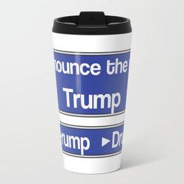 How to Pronounce Trump Travel Mug
