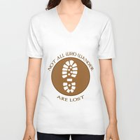 not all who wander are lost V-neck T-shirts featuring Not all who wander are lost by rita rose