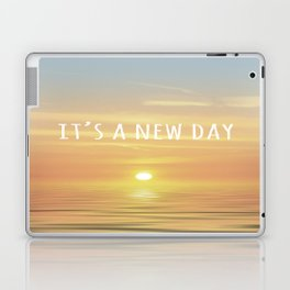 It's A New Day (Typography) Laptop & iPad Skin