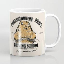 Punxsutawney Phil's Driving School Coffee Mug