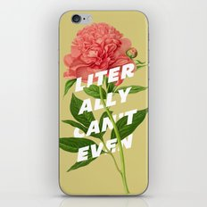 Literally Can't Even iPhone Skin