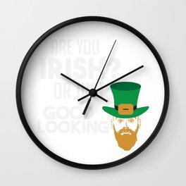 St. Patricks Day Irish or just good looking Wall Clock