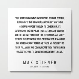 46   |Max Stirner | Max Stirner Quotes | 200604 | Anarchy Quotes Metal Print