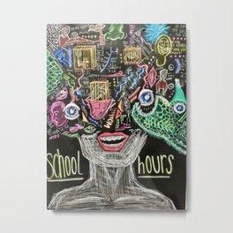 SCHOOL HOURS Metal Print