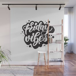 Friday vibes Wall Mural