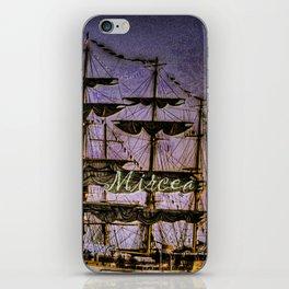"""Tall Ship """"Mircea"""" iPhone Skin"""