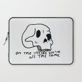 On The Inside We're All The Same Laptop Sleeve