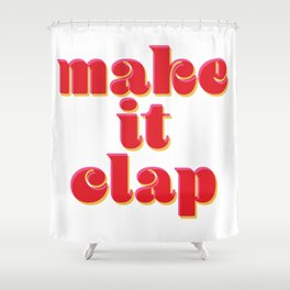 Make it Clap Shower Curtain