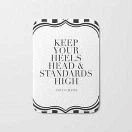 Keep Your Heels Head And Standards High,Fashion Quote,Fashionista,Fashion Print,Girls Room Decor,Mod Bath Mat