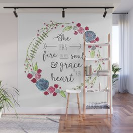 She Has Fire in Her Soul and Grace in Her Heart Wall Mural