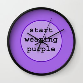 Start Wearing Purple Wall Clock
