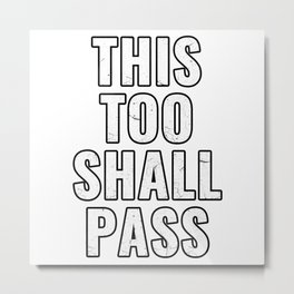 This Too Shall Pass 2020 Motivational Quote Metal Print