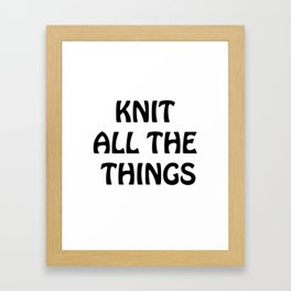 Knit All the Things in Black Transparent Framed Art Print
