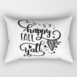 Happy fall yall Rectangular Pillow