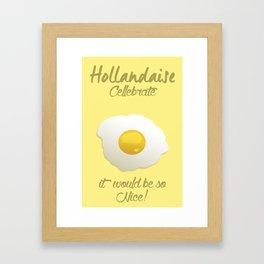 Hollandaise, Celebrate! Framed Art Print