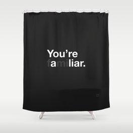 Liar Shower Curtain