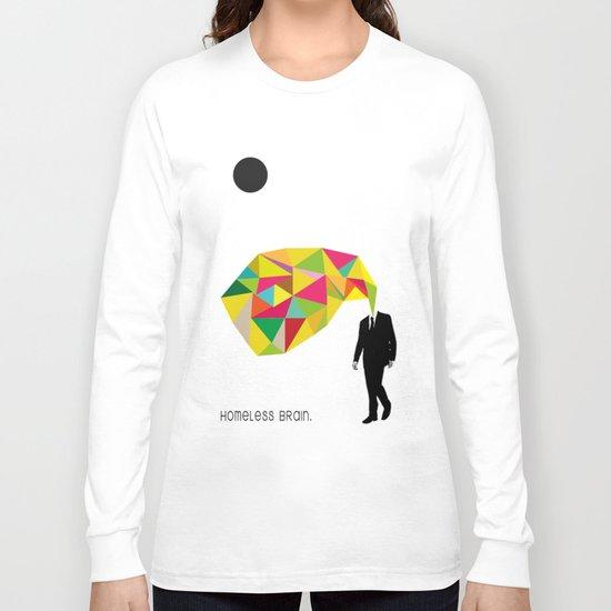 Homeless Brain Long Sleeve T-shirt