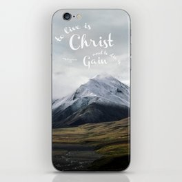 To Live is Christ and to Die is Gain Philippians 1:21 Typography Bible Landscape Art iPhone Skin