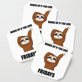 Funny, Lazy But Cute Tshirt Design Fridays Sloth Coaster