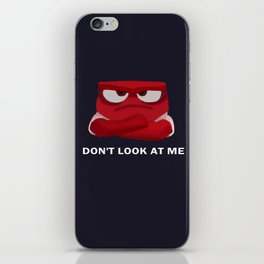 Don't Look At Me iPhone Skin