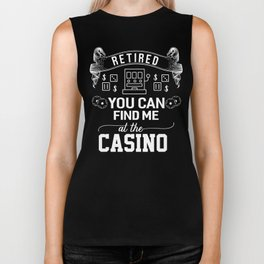 Retired You Can Find Me at the Casino Biker Tank