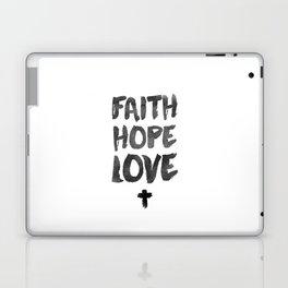 Faith Hope Love Laptop & iPad Skin
