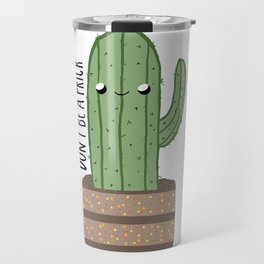 Don't Be A Prick Travel Mug