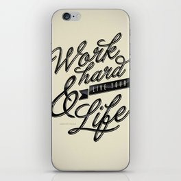 Work Hard iPhone Skin
