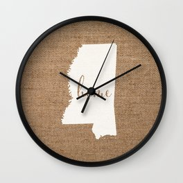 Mississippi is Home - White on Burlap Wall Clock