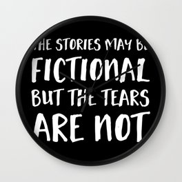The Stories May Be Fictional But The Tears Are Not - Inverted Wall Clock