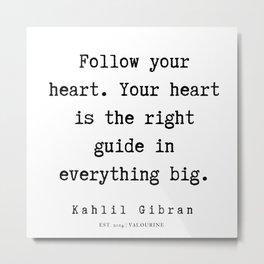 28   | Kahlil Gibran Quotes | 190701 Metal Print