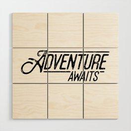 Adventure Awaits Wood Wall Art