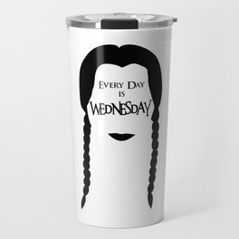 Every Day is Wednesday Travel Mug