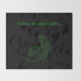 Follow the white rabbit Throw Blanket