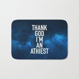 Thank God I am an Athiest Bath Mat