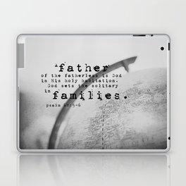 Adoption Scripture Art Psalm 68:5-6 Laptop & iPad Skin