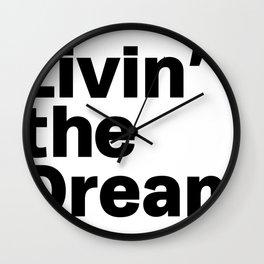 Livin' the Dream Wall Clock