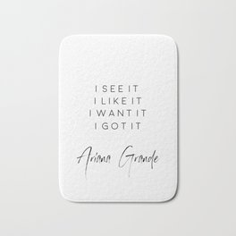 Ariana G. I See It, I Like It, I Want It, I Got It, 7 Rings, Girly Poster, Teen Room Decor Bath Mat