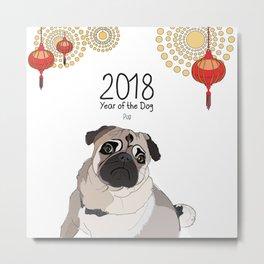 Year of the Dog - Pug Metal Print