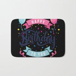 Happy birthday to you Bath Mat