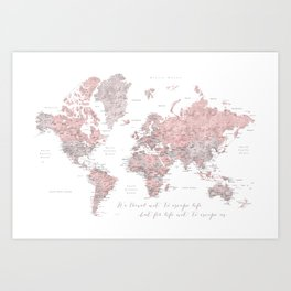 We travel not to escape life, dusty pink and grey watercolor world map Kunstdrucke
