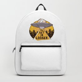 UFO Space Ship Alien Abduction Get In Loser Outerspace Gift Backpack