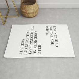 Just In Case No One Told You Today, Wall Art Rug