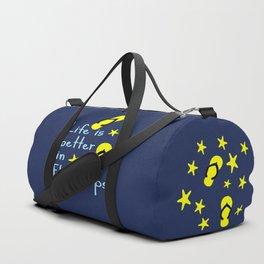 Life is better in Flip Flops Duffle Bag