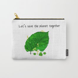 Let's save the planet together! Carry-All Pouch